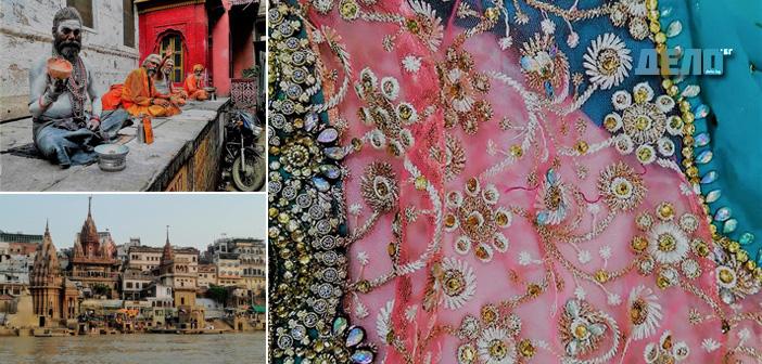 Варанаси –градът на бог Шива, пътят към отвъдното и столицата на индийските сарита
